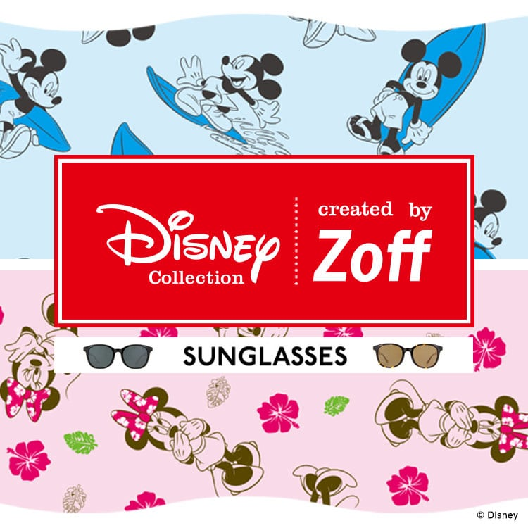 DISNEY Collection created by Zoff - SUNGLASSES(サングラス) - 2017